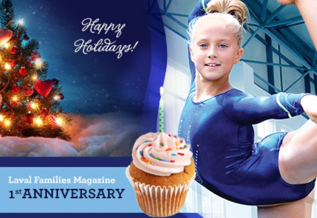 Happy Birthday Laval Families Magazine! | Laval Families Magazine | Laval's Family Life Magazine