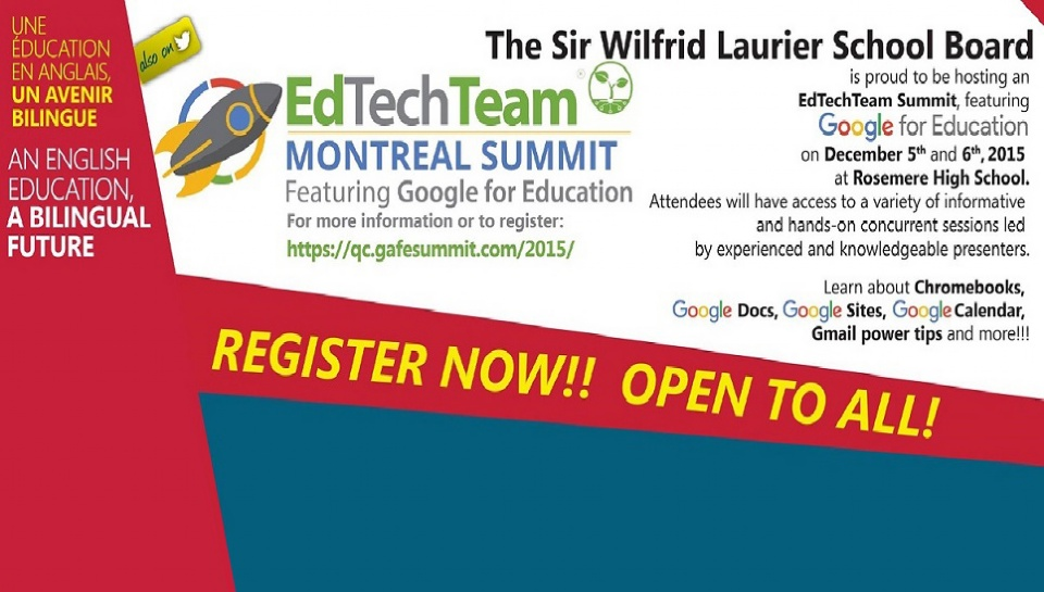 "THE SIR WILFRID LAURIER SCHOOL BOARD AND THE EdTech TEAM ARE PROUD TO HOST  ""GOOGLE FOR EDUCATION SUMMIT"""