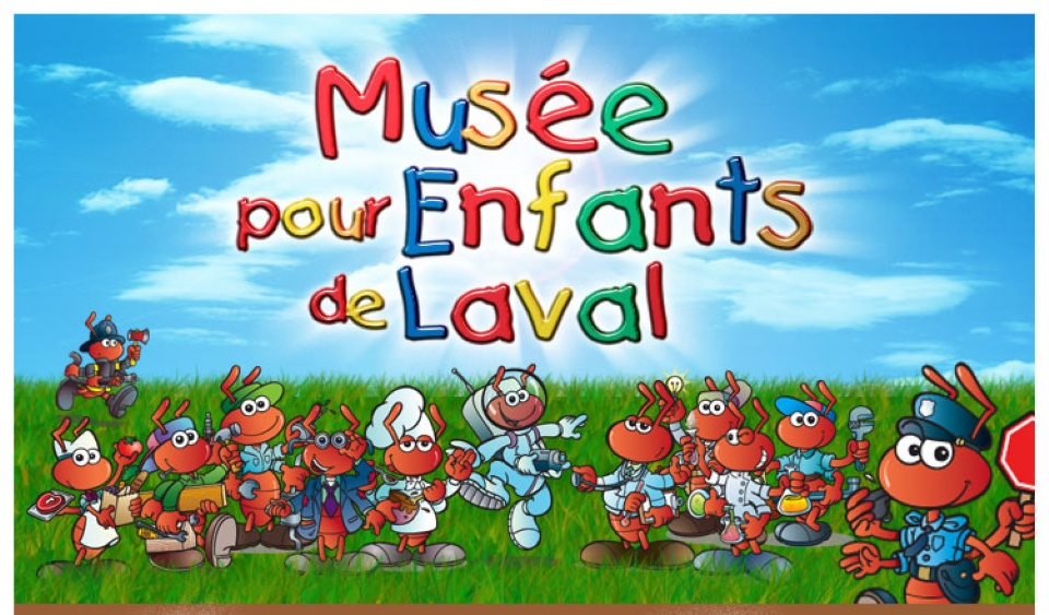 MUSEUM FOR CHILDREN | Laval Families Magazine | Laval's Family Life Magazine