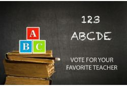 Vote for Your Favorite Teacher - June - August 2018 Issue