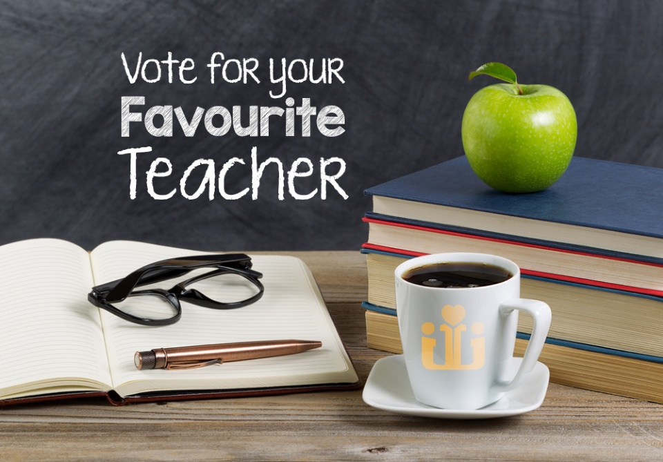 Vote for Your Favourite Teacher: February - March 2019 Issue